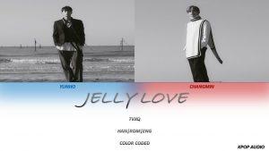 Lirik Lagu TVXQ Jelly Love + Translation