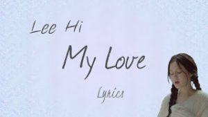 Lirik Lagu Lee Hi My Love (OST. Moon Lovers – Scarlet Heart Ryeo)